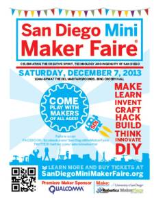 """Announcing San Diego Mini Maker Faire 2013 - Visit the Maker Booth called """"Not Your Grandpa's Ham Radio"""""""